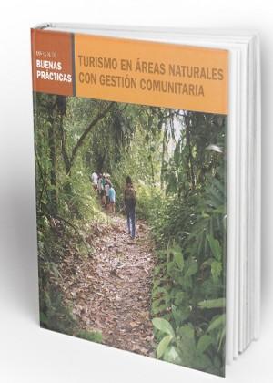 TURISMO EN ÁREAS NATURALES CON GESTIÓN COMUNITARIA