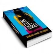 """Libro: """"No me toques: barbarie contra las mujeres"""""""