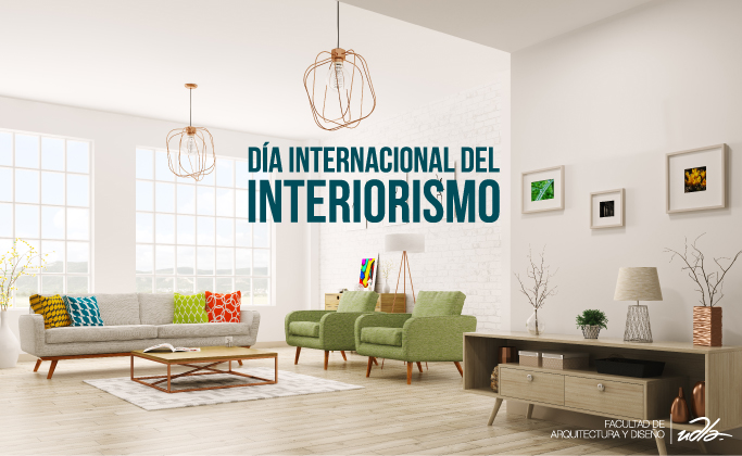 D a internacional del interiorismo universidad de las for Carrera de interiorismo