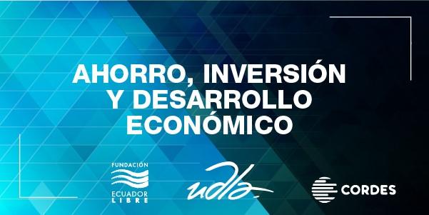Ahorro, Inversión y Desarrollo Económico