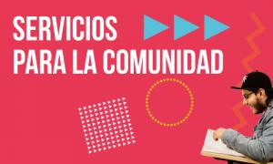 SERVICIOS PARA LA COMUNIDAD